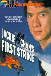 CC3A2u-ChuyE1BB87n-CE1BAA3nh-SC3A1t-4-NhiE1BB87m-VE1BBA5-C490C6A1n-GiE1BAA3n-Police-Story-First-Strike-Jackie-Chan-s-First-Strike-Ging-chaat-goo-si-4-Ji-gaan-daan-yam-mo-1996